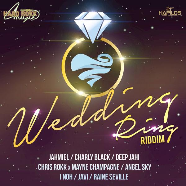 Wedding Ring Riddim [Haad Rokk Muzik] (2017)
