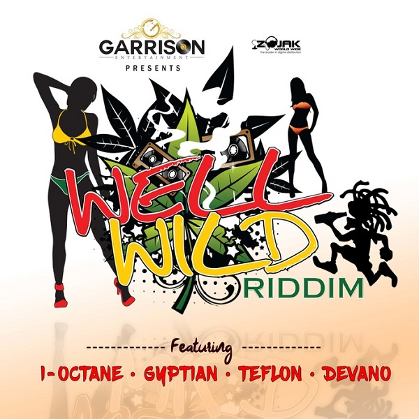 Well Wild Riddim [Garrison Entertainment] (2017)