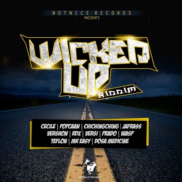 Wicked Up Riddim [Notnice Records] (2017)