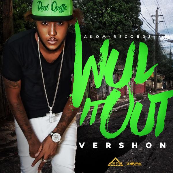 Vershon – Wul It Out (2017) Single