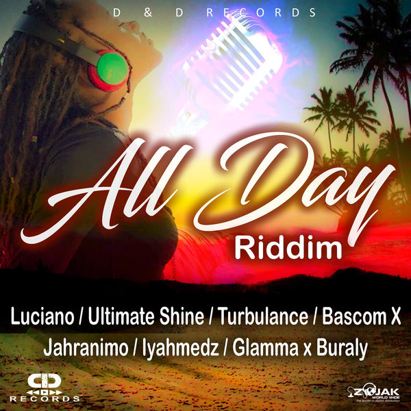 All Day Riddim [D&D Records] (2017)
