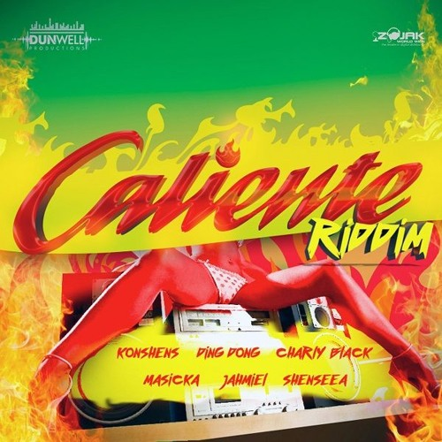 Caliente Riddim [Dunwell Productions] (2017)