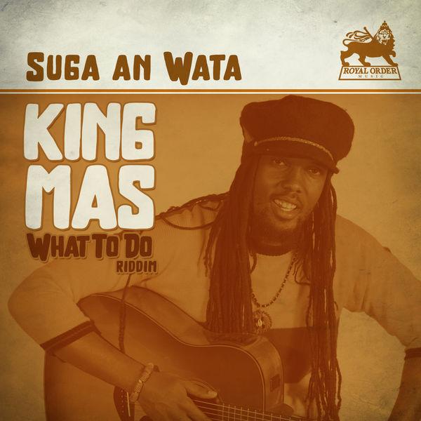 King Mas – Suga an Wata (2017) Single