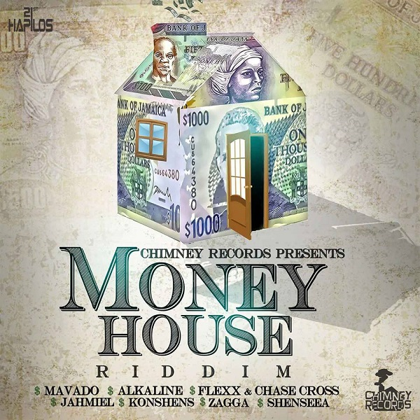Money House Riddim [Chimney Records] (2017)