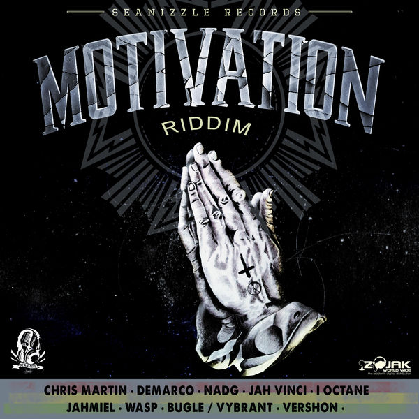 Motivation Riddim [Seanizzle Records] (2017)