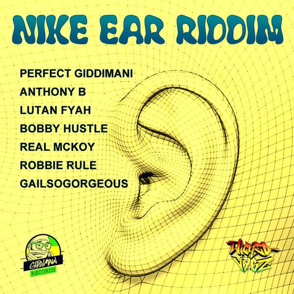 Nike Ear Riddim [Giddimani Records] (2017)