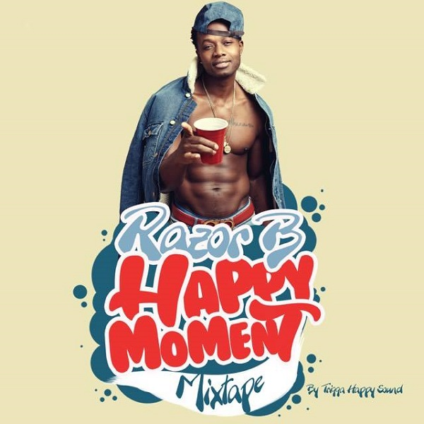 Trigga Happy Sound presents: Razor B – Happy Moment (2017) Mixtape