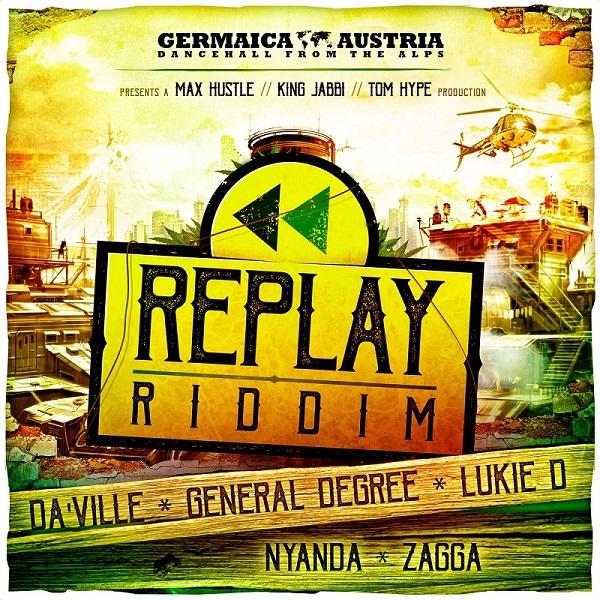 Replay Riddim [Germaica Austria] (2017)