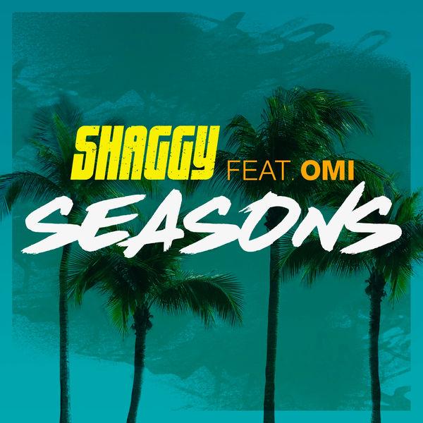 Shaggy feat. OMI - Seasons (2017) Single