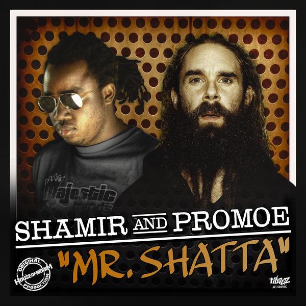 Shamir feat. Promoe – Mr. Shatta (2017) Single