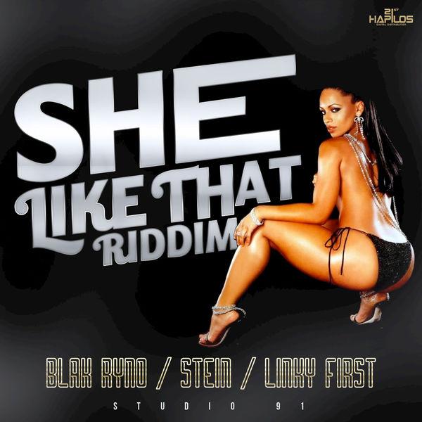 She Like That Riddim [Studio 91 Records] (2017)