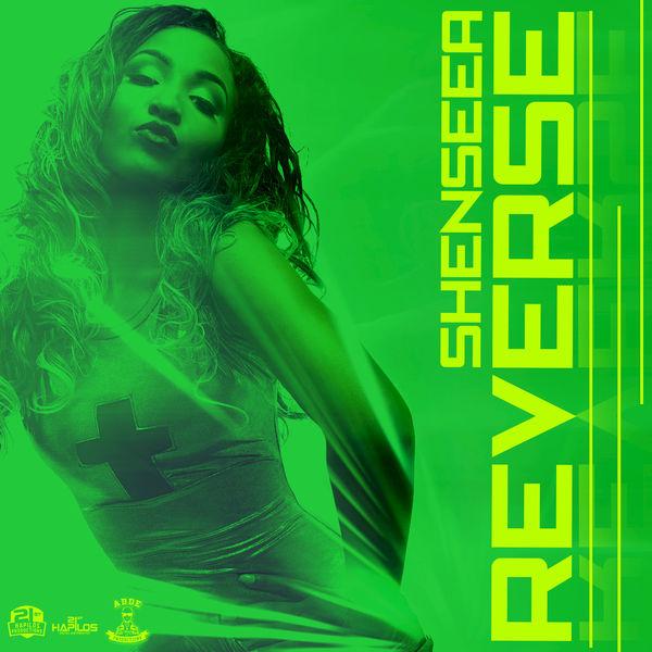 Shenseea – Reverse (2017) Single
