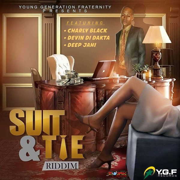 Suit & Tie Riddim [Y.G.F Records] (2017)