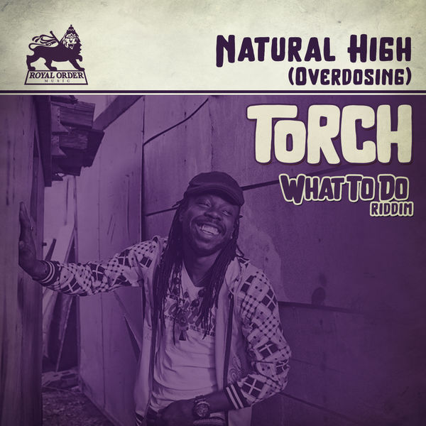 Torch - Natural High (Overdosing) (2017) Single