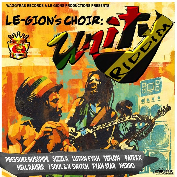 Le-Gion's Choir: Unity Riddim [Waggyras Records & Le-gions Music Production] (2017)