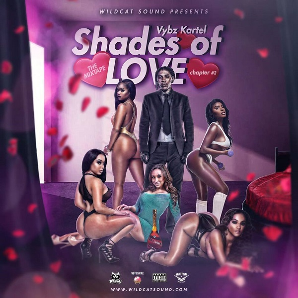 Wildcat Sound presents: Vybz Kartel – Shades of Love – Chapter 2 (2017) Mixtape