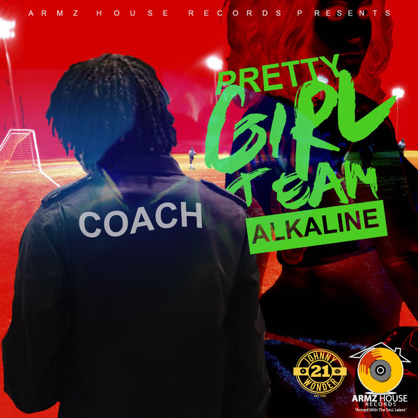 Alkaline - Pretty Girl Team (2017) Single