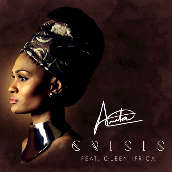 Arita feat. Queen Ifrica – Crisis (2017) Single