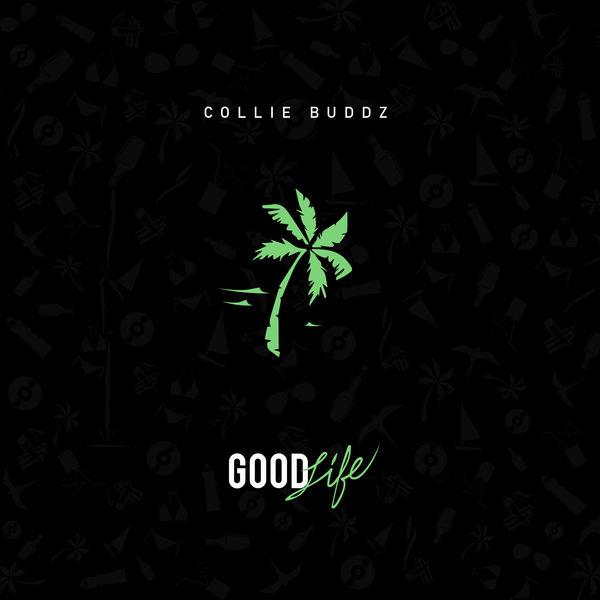 Collie Buddz - Good Life (2017) Single