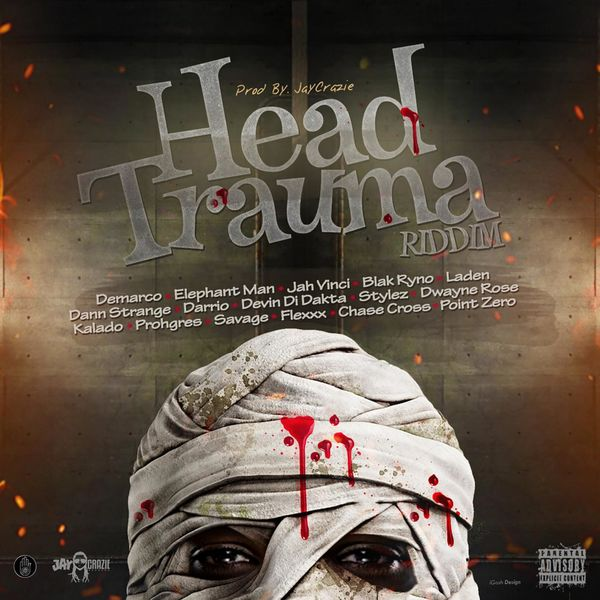 Head Trauma Riddim [Jay-Crazie Records] (2017)