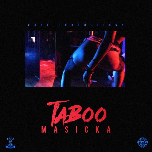 Masicka – Taboo (2017) Single