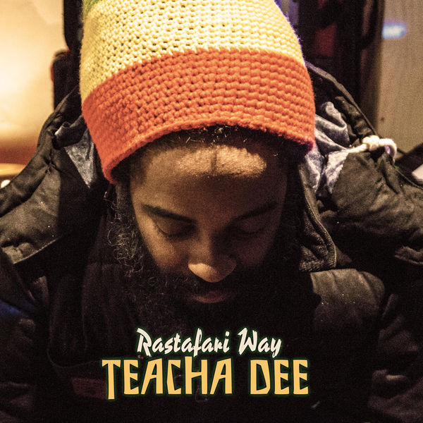 Teacha Dee – Rastafari Way (2017) Album