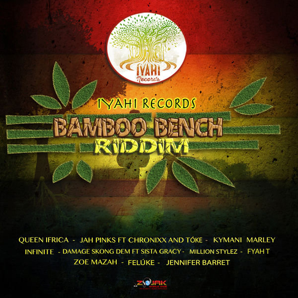 Bamboo Bench Riddim [Iyahi Records] (2017)