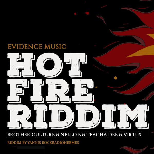 Hot Fire Riddim [Evidence Music] (2017)