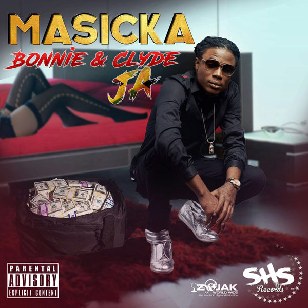 Masicka - Bonnie & Clyde JA (2017) Single