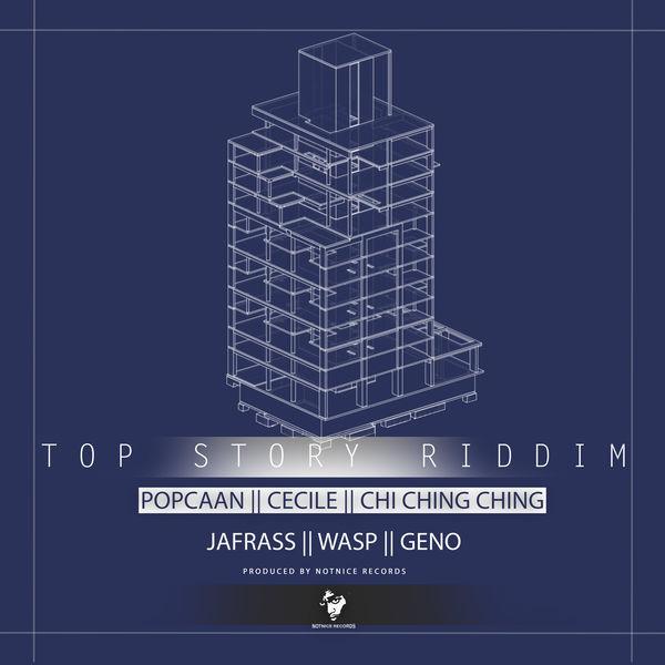 Top Story Riddim [Notnice Records] (2017)