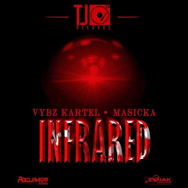 Vybz Kartel feat. Masicka - Infrared (2017) Single
