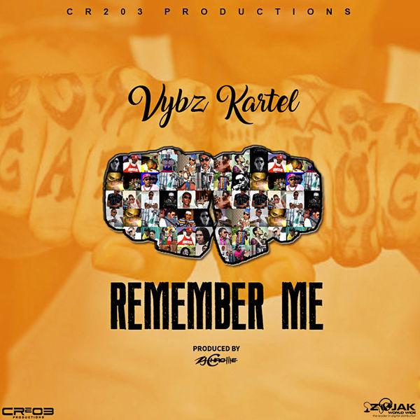 Vybz Kartel - Remember Me (2017) EP