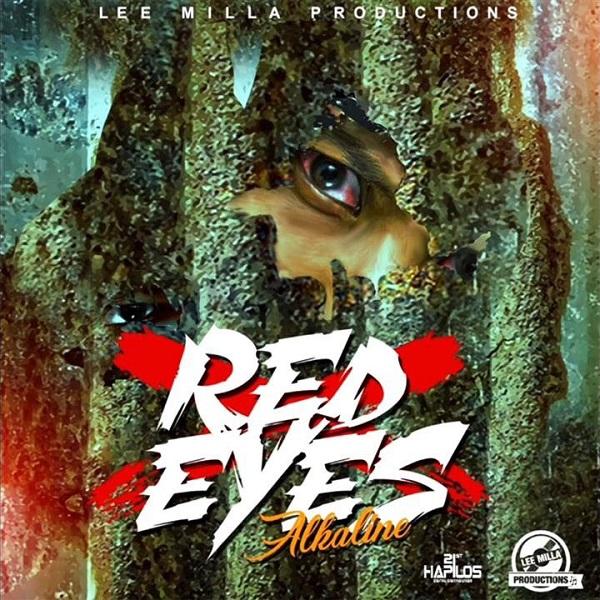 Alkaline - Red Eyes (2017) Single