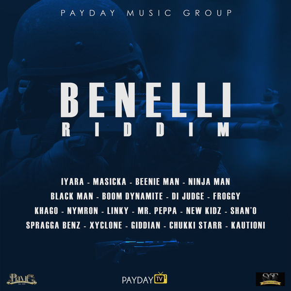 Benelli Riddim [Payday Music Group] (2017)