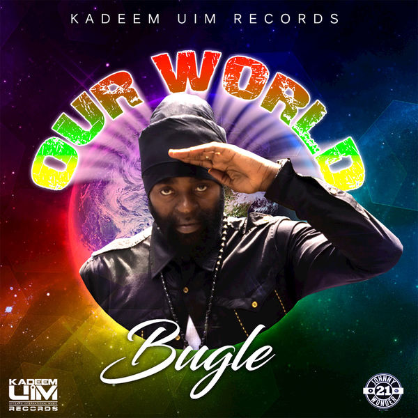 Bugle – Our World (2017) Single