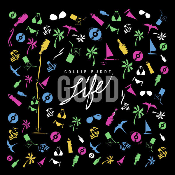 Collie Buddz – Good Life (2017) Album
