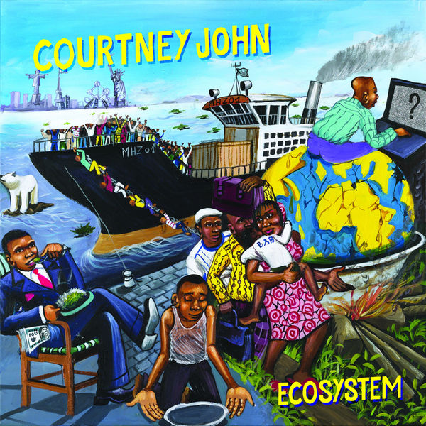 Courtney John – Ecosystem (2017) Album
