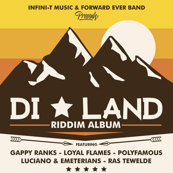 Di Land Riddim [Infini-T Music / Forward Ever Band] (2017)