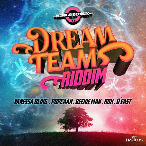 Dream Team Riddim [Markus Records] (2017)