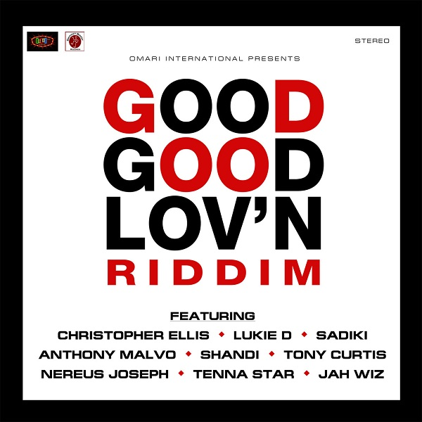 Good Good Lov'n Riddim [Omari / Skinny Bwoy Records] (2017)