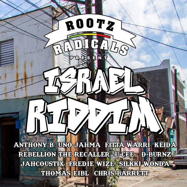 Israel Riddim [Rootz Radicals] (2017)