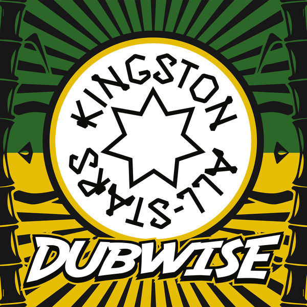 Kingston All Stars – Dubwise (2017) Album