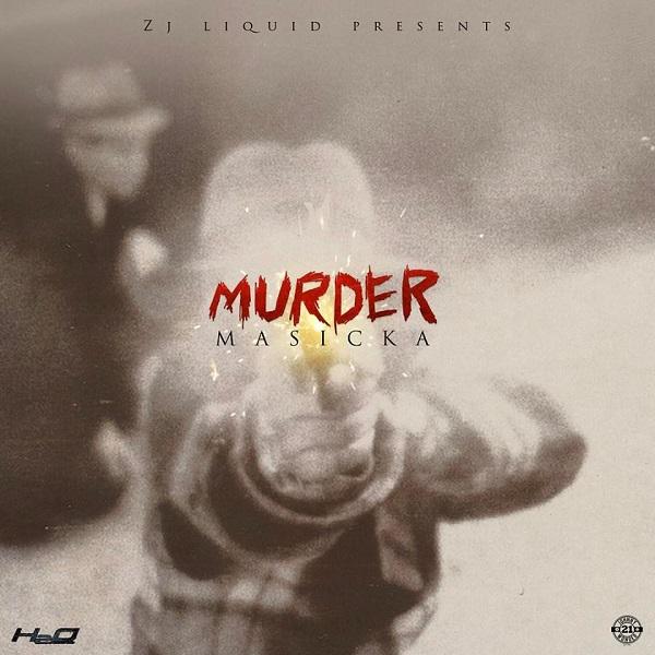 Masicka - Murder (2017) Single