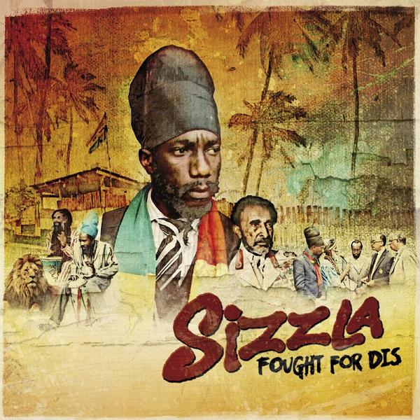Sizzla – Fought For Dis (2017) Album