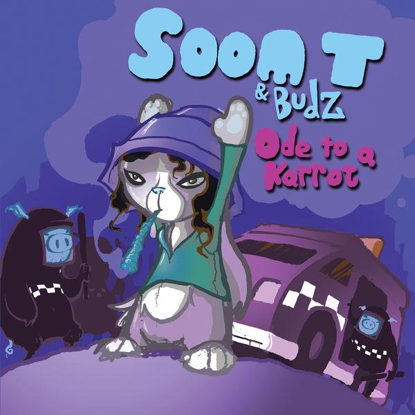 Soom T & Budz - Ode to a Karrot (2017) Album