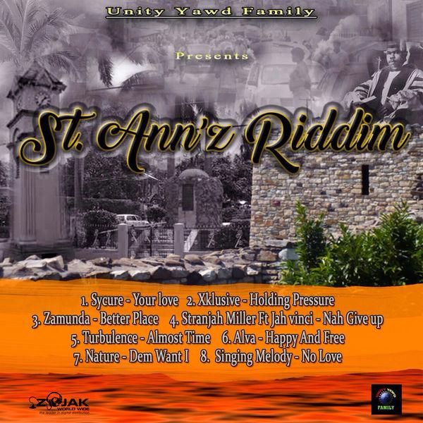 St. Ann'z Riddim [Unity Yawd Family] (2017)
