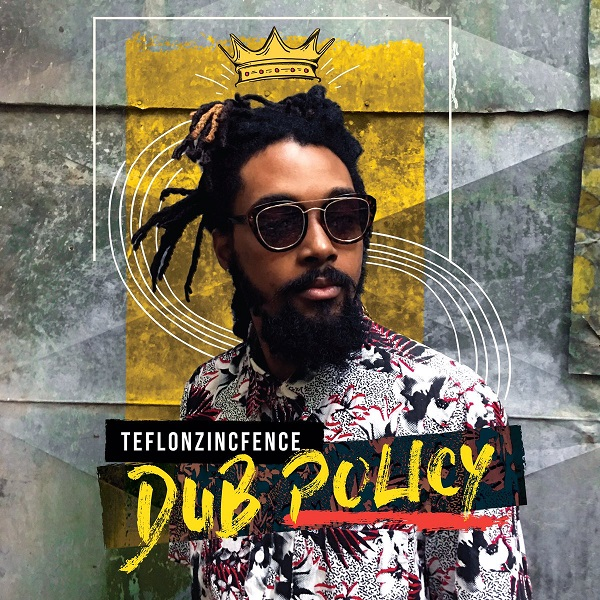 TeflonZincFence – Dub Policy (2017) EP