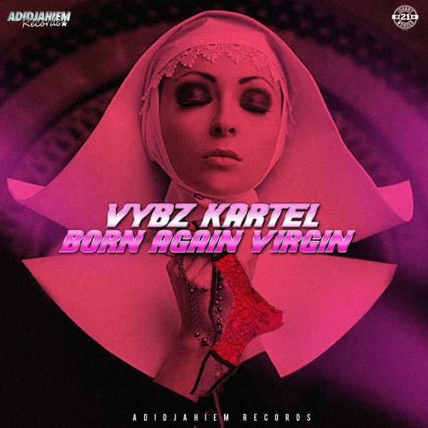 Vybz Kartel - Born Again Virgin (2017) Single