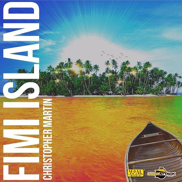 Christopher Martin - Fimi Island (2017) Single