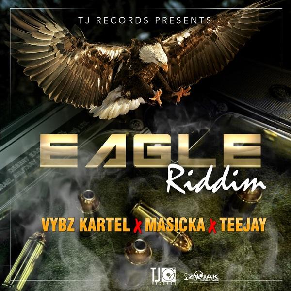 Eagle Riddim [TJ Records] (2017)